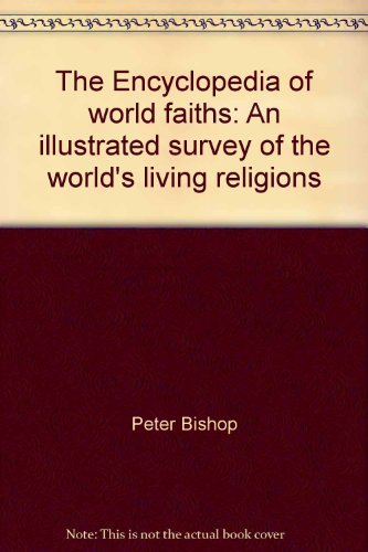 9780356140629: The Encyclopedia of world faiths: An illustrated survey of the world's living religions