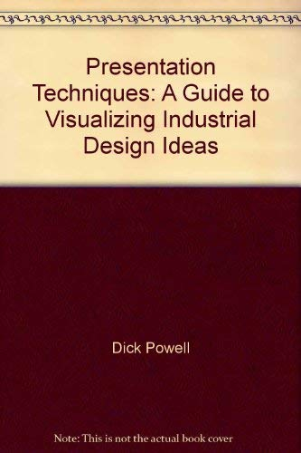 9780356142845: Presentation Techniques: A Guide to Visualizing Industrial Design Ideas