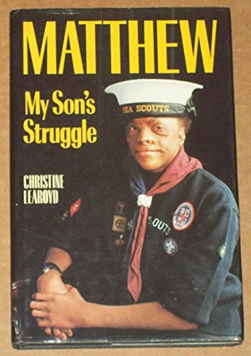 Matthew: My Son's Struggle (SCARCE HARDBACK FIRST EDITION SIGNED BY MATTHEW)