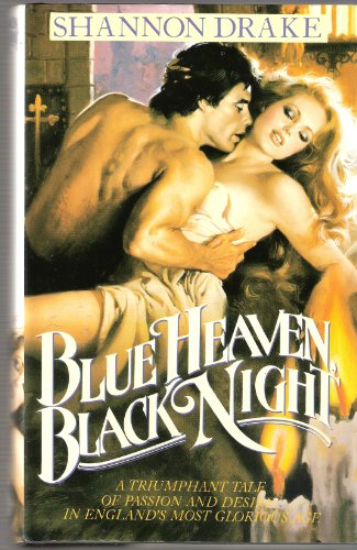 Blue Heaven, Black Night: Shannon Drake