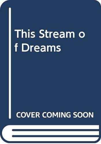 9780356147482: This Stream of Dreams