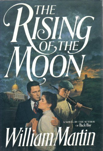 The Rising of the Moon: William Martin
