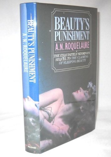 Beauty's Punishment - Sequel to Claiming OF: Anne Rice Writing