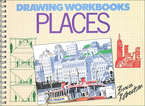 Drawing Workbook: Places (0356148076) by Bruce Robertson