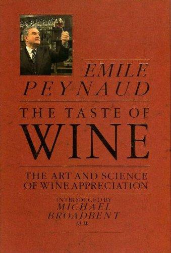 9780356149110: Taste of Wine: Art and Science of Wine Appreciation