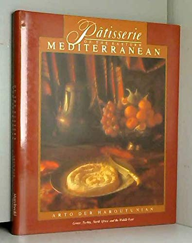 9780356150697: Patisserie of the Eastern Mediterranean