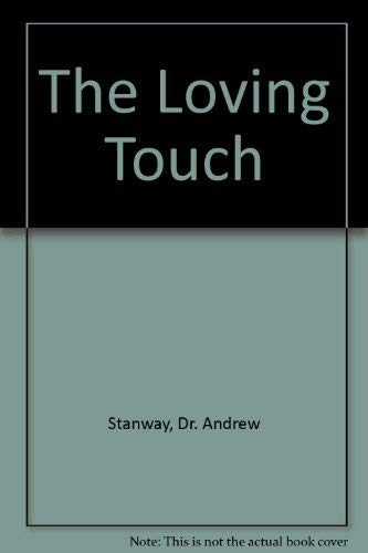 The Loving Touch: Andrew Stanway