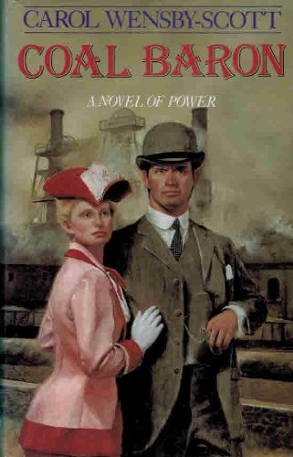 Coal Baron: Carol Wensby-Scott