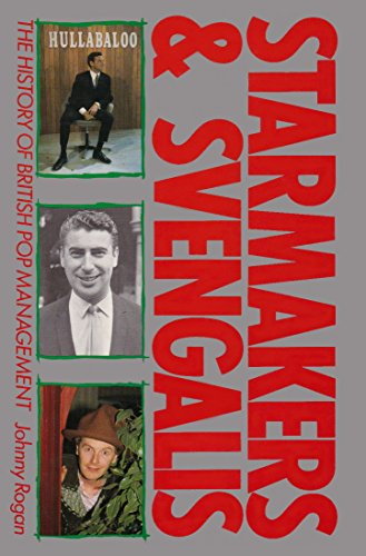 9780356151380: Starmakers and Svengalis: The History of British Pop Management