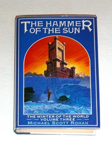 9780356151472: The Hammer of the Sun: The Winter of the World, Vol. 3