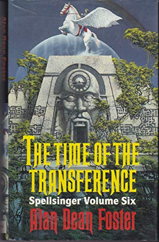 Time of the Transference (Spellsinger Series) (9780356151496) by Alan Dean Foster