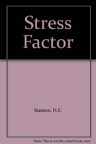 Stress Factor: H.E. Stanton