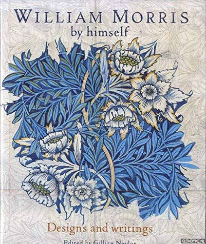 9780356153209: William Morris by Himself: Designs and Writings (By Himself Series)