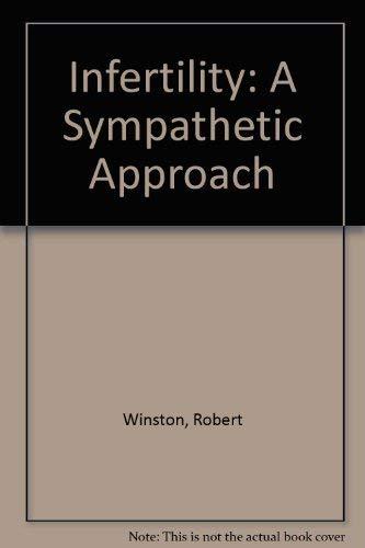 9780356154145: Infertility: A Sympathetic Approach