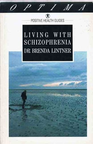 9780356154466: Living with Schizophrenia