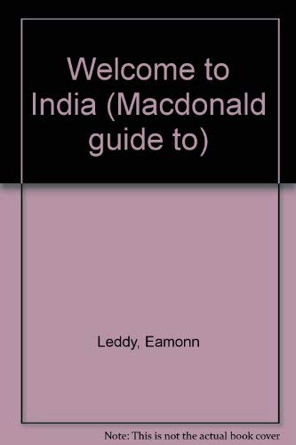9780356156750: Welcome to India (Macdonald guide to)