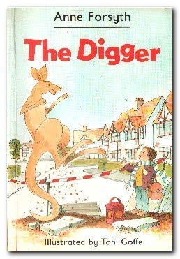 The Digger (Yellow storybook set): Forsyth, Anne