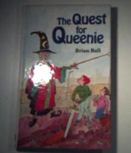 Quest for Queenie (0356160521) by Ball, Brian