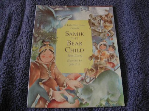 9780356160641: Samik the bear child
