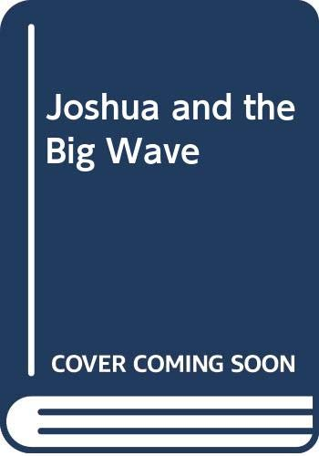 9780356160689: Joshua and the Big Wave