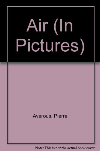 9780356168968: Air (In Pictures)