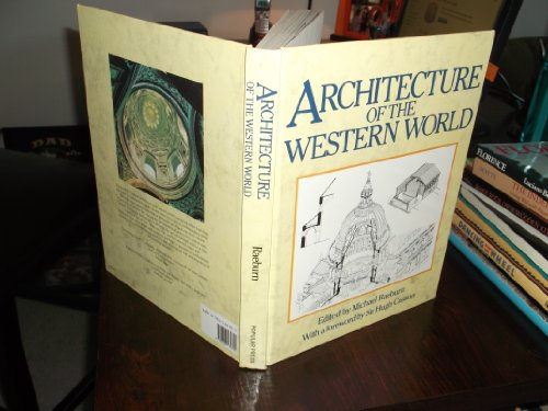 Architecture of the Western World: Raeburn, Michael, editor