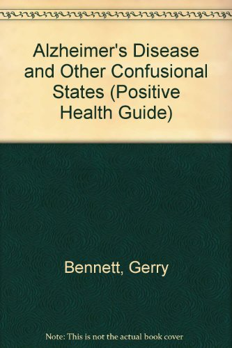 9780356170879: Alzheimer's Disease and Other Confusional States (Positive Health Guide)