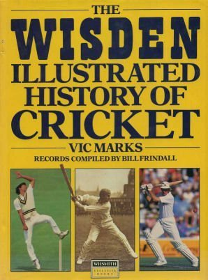9780356171234: The Wisden Illustrated History of Cricket (Wisden library)