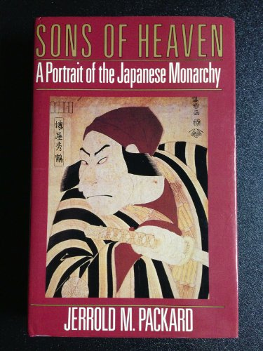 9780356171241: Sons of Heaven: A Portrait of the Japanese Monarchy