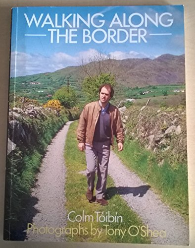 9780356172484: Walking Along the Border