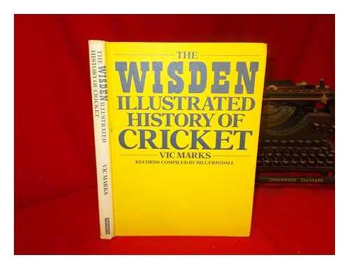 9780356172729: The Wisden Illustrated History of Cricket