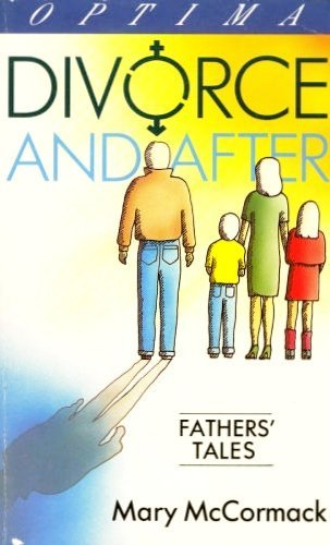 9780356175256: Divorce and After: A Father's Tale