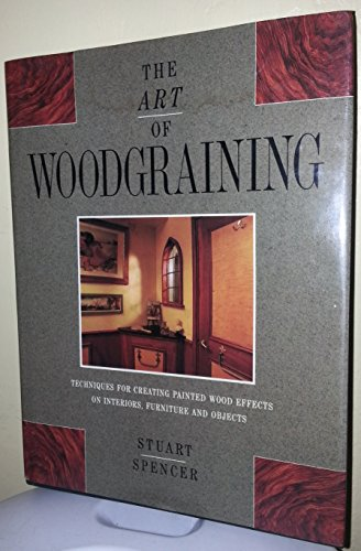 9780356175362: Art Of Wood-Graining: Techniques for creating painted wood effects on interiors, furniture and objects