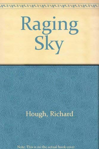 Raging Sky (0356175618) by RICHARD HOUGH