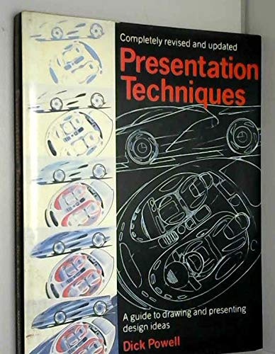Presentation Techniques: A Guide to Visualizing Industrial Design Ideas (0356175847) by Dick Powell