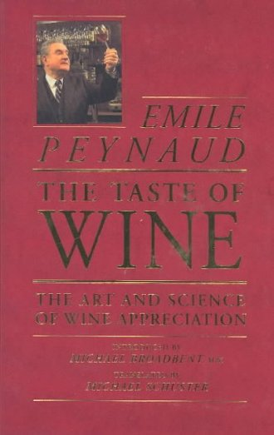9780356176437: Taste of Wine: Art and Science of Wine Appreciation