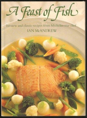 9780356176444: Feast of Fish: 160 New and Classic Recipes