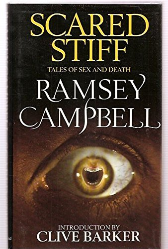 SCARED STIFF: Tales of Sex and Death (signed): Campbell, Ramsey