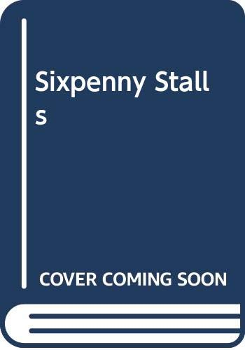 9780356179490: Sixpenny Stalls