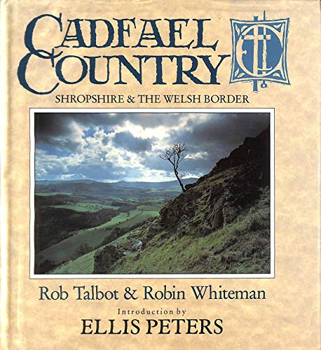 9780356181592: Cadfael Country: Shropshire and the Welsh Borders