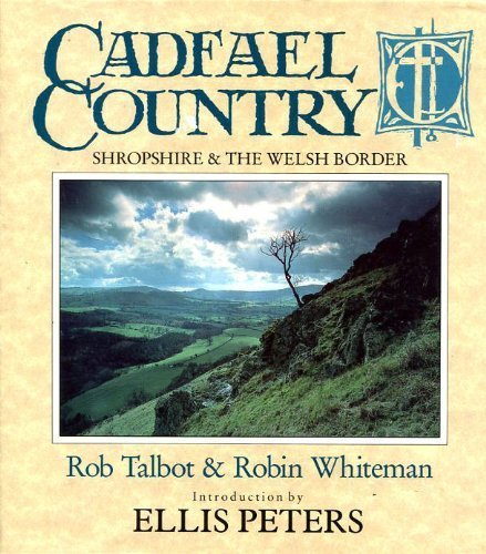 9780356181592: Cadfael Country: Shropshire & the Welsh Borders