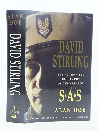 9780356190679: David Stirling: Founder Of The Sas: The Authorised Biography of the Founder of the SAS
