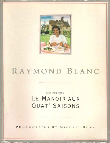 9780356191546: Recipes from Le Manoir aux Quat' Saisons