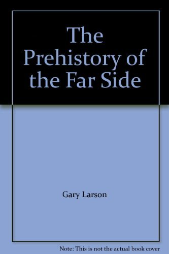 9780356192017: The Prehistory of the Far Side