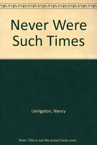 9780356195100: Never Were Such Times