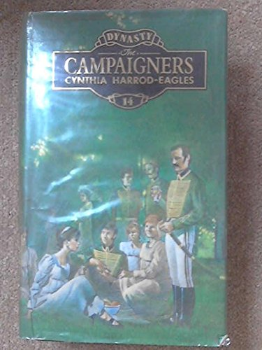 9780356195353: The Campaigners (Dynasty)