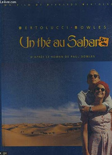 The Sheltering Sky Based on the Novel: Bowles,Bertolucci