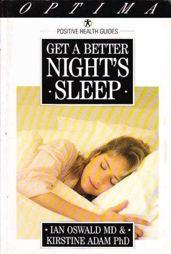 9780356196749: Get a Better Night's Sleep (Positive Health Guides)
