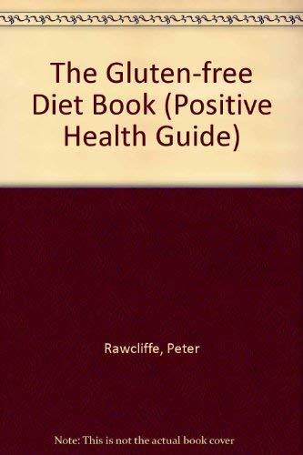 9780356196756: Gluten Free Diet (Positive Health Guides)