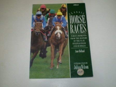 Classic Horse Races: Holland, Anne